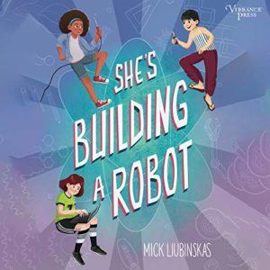 She'sBuildingaRobot